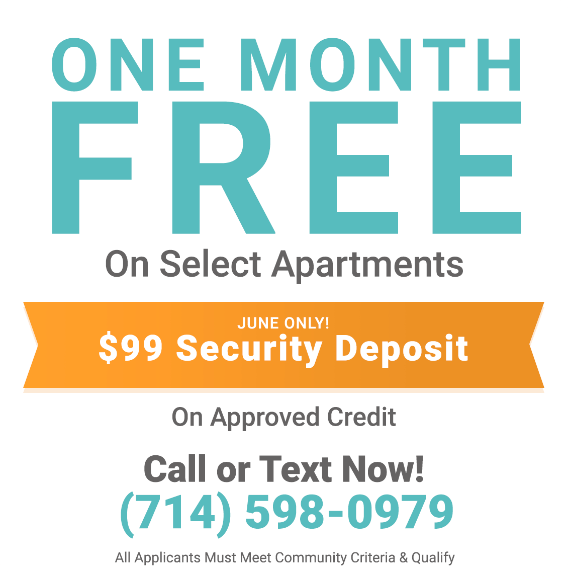 One Month Free on Select Apartments. $99 Security Deposit June Only on Approved Credit
